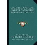 预订 Abstract of the Report on Japanese and Other Immigrant R