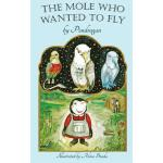 预订 The Mole Who Wanted to Fly [ISBN:9781532917400]