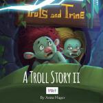预订 Truls and Trine A troll story II [ISBN:9781539545897]