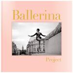 Ballerina Project 芭蕾女王计划 Dane Shitag摄影师 英文原版