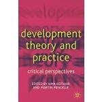 【预订】Development Theory and Practice: Critical Perspectives