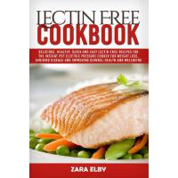 预订 Lectin Free Cookbook: Delicious, Healthy, Quick and Easy