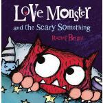 【预订】Love Monster and the Scary Something