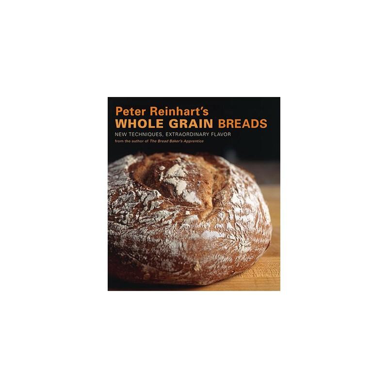 【预订】Peter Reinhart's Whole Grain Breads  New Techniques, Extraordinary Flavor 预订商品,需要1-3个月发货,非质量问题不接受退换货。