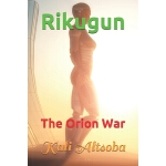 预订 Rikugun: The Orion War [ISBN:9781973384717]