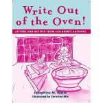 预订 Write Out of the Oven!: Letters and Recipes from Childre
