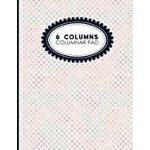 预订 6 Columns Columnar Pad: Account Book Journal, Accounting