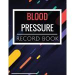 预订 Blood Pressure Record Book: Blood Pressure Notebook with