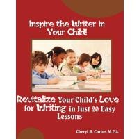 【�A�】Inspire the Writer in Your Child!: Revitalize Your Child