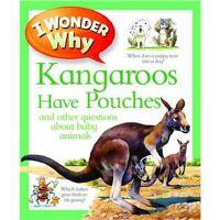 英文原版绘本 十万个为什么 I Wonder Why Kangaroos Have Pouches