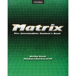 Matrix Pre-Intermediate Student's Book ISBN:9780194369664