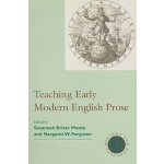 预订 Teaching Early Modern English Prose [ISBN:9781603290531]