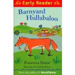 Barnyard Hullabaloo (Orion Early Reader) 狐狸来啦 (Simon, Francesca故事) ISBN 9781444001983
