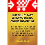 预订 Just Sell It: Easy Guide to Selling Online and Offline: