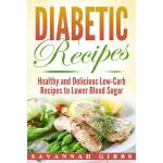 预订 Diabetic Recipes: Healthy and Delicious Low-Carb Recipes