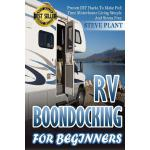 预订 RV Boondocking For Beginners: Proven DIY Hacks To Make F