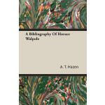 预订 A Bibliography of Horace Walpole [ISBN:9781406754834]