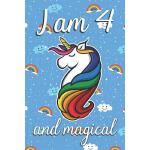 预订 I am 4 and Magical: Cute unicorn happy birthday journal