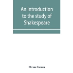 预订 An introduction to the study of Shakespeare [ISBN:978935
