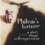 【预订】Phileas's Fortune: A Story about Self-Expression