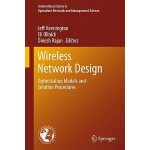 预订 Wireless Network Design: Optimization Models and Solutio
