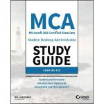 预订 MCA Modern Desktop Administrator Study Guide: Exam MD-10