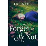 预订 Forget Me Not [ISBN:9781539967729]