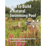 预订 How to Build a Natural Swimming Pool [ISBN:9780993389214
