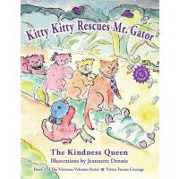 预订 Kitty Kitty Rescues Mr. Gator [ISBN:9780988906044]