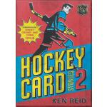 【预订】Hockey Card Stories 2: 59 More True Tales from Your Fav
