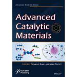 预订 Advanced Catalytic Materials [ISBN:9781118998281]