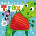 预订 Never Touch a T. Rex [ISBN:9781789473810]