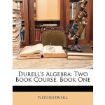 预订 Durell's Algebra: Two Book Course. Book One [ISBN:978114