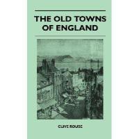 【预订】The Old Towns of England9781446512814