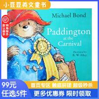 进口英文原版 Paddington at the Carnival 帕丁顿狂欢节一日游 4-8岁