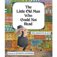 预订 The Little Old Man Who Could Not Read [ISBN:978193090084