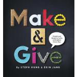 预订 Make & Give: Simple and Modern Crafts to Brighten Every