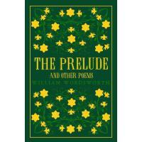 英文原版 威廉・华兹华斯诗选 Alma经典 The Prelude and Other Poems 英国浪漫主义诗人 W