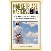 预订 Marketplace Masters: How Professional Service Firms Comp