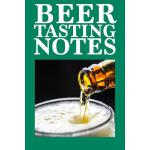 预订 Beer Tasting Notes: Craft Beer Tasting Logbook, Rating,