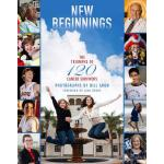 预订 New Beginnings: The Triumphs of 120 Cancer Survivors [IS