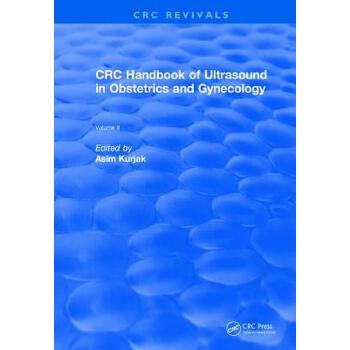 预订 CRC Handbook of Ultrasound in Obstetrics and Gynecology, Volume II [ISBN:9781138105485] 美国发货无法退货 约五到八周到货