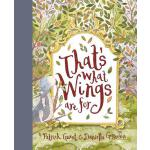 预订 That's What Wings Are for [ISBN:9781760501471]
