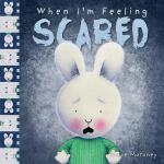 【预订】When I'm Feeling Scared