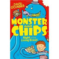 Night of the Living Bread (Monster and Chips, Book 2)