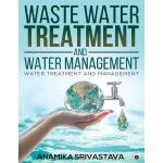 预订 Waste Water Treatment and Water Management: Water Treatm