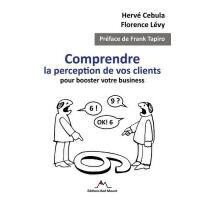 【预订】Comprendre La Perception De Vos Clients Pour Booster Vo