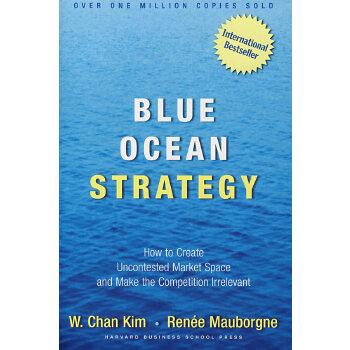 (蓝海战略) BLUE OCEAN STRATEGY