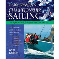 【预订】Gary Jobson's Championship Sailing: The Definitive Guid