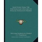 【预订】Selections from the Writings and Speeches of William Ra